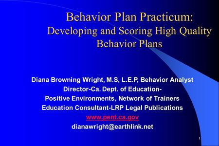 Diana Browning Wright, M.S, L.E.P, Behavior Analyst