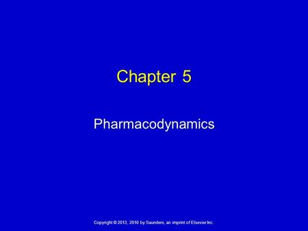 Chapter 5 Pharmacodynamics 1.