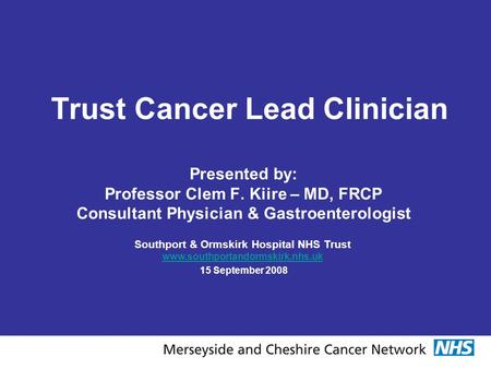 Trust Cancer Lead Clinician