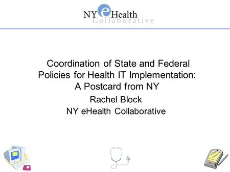 Rachel Block NY eHealth Collaborative