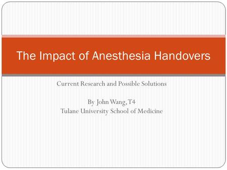 The Impact of Anesthesia Handovers