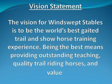 Clinician Difference between a trainer and clinician Personal definition: Coach, Educator Mission Statement Windswept Stables shall provide the highest.