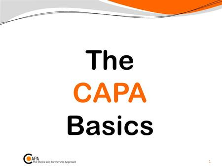 The CAPA Basics.