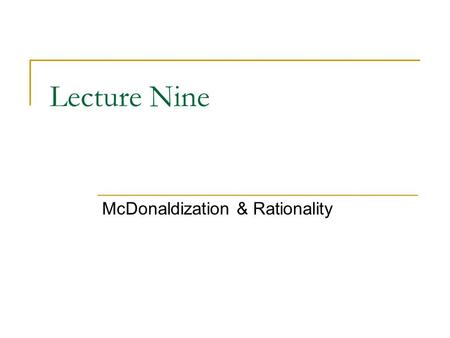 rational systems mcdonaldization