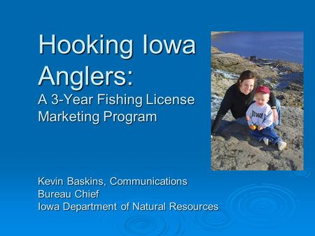 The human dimensions of texas angling a 20 year analysis for Iowa fishing license