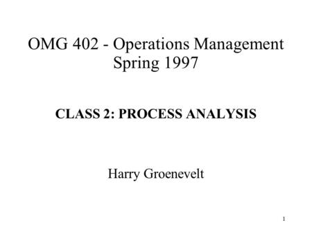 OMG Operations Management Spring 1997