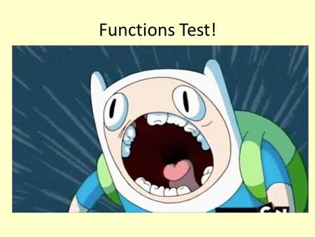 Functions Test!. Quick recap Each question will appear for 20s and you must try to answer as many as you can… A translation of 5 units in the x direction.