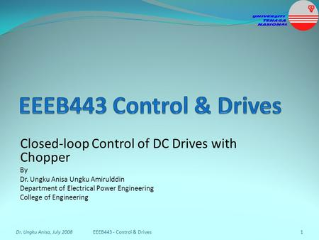 EEEB443 Control & Drives Closed-loop Control of DC Drives with Chopper