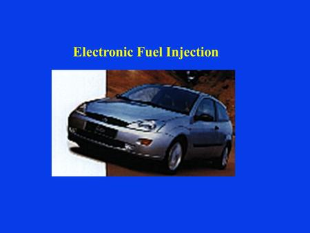 Electronic Fuel Injection. ELECTRONIC PETROL INJECTION.