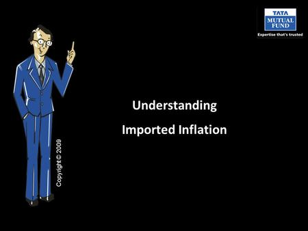 Understanding Imported Inflation Copyright © 2009.