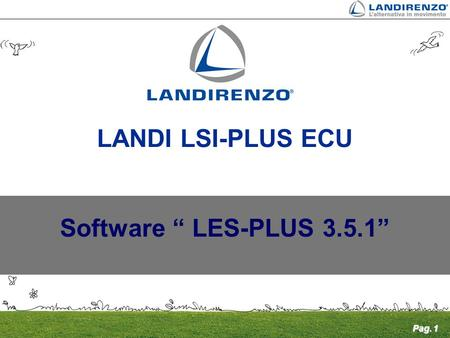 "Pag. 1 Software "" LES-PLUS 3.5.1"" LANDI LSI-PLUS ECU."