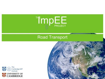 Road Transport ImpEE Improving Engineering Education PROJECT THE.