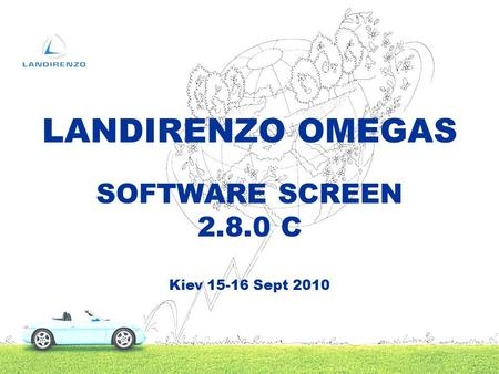 SOFTWARE SCREEN 2.8.0 C Kiev 15-16 Sept 2010 LANDIRENZO OMEGAS.