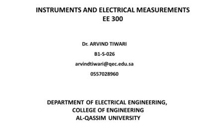 INSTRUMENTS AND ELECTRICAL MEASUREMENTS EE 300
