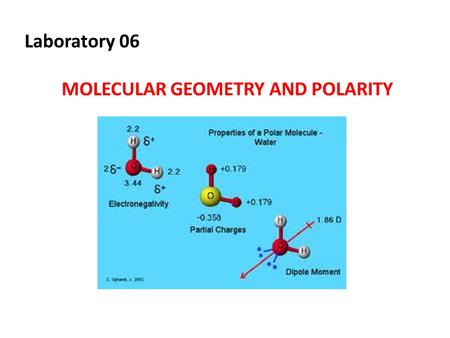 Laboratory 06 MOLECULAR GEOMETRY AND POLARITY. Background- Lewis structure Diagrams that show the bonding between atoms of a molecule and the lone pairs.