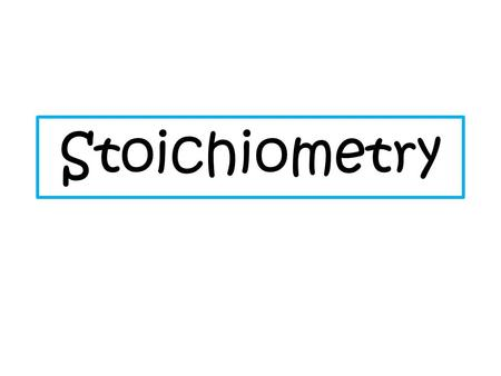 Stoichiometry. The quantitative relationship between the products and reactants in a chemical equation. Compare reactants to products, products to products,