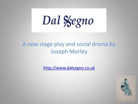A new stage play and social drama by Joseph Morley