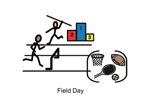 Field Day. On Wednesday __________ Elementary will have Field Day at the Football Field. We will bring a sack lunch with us for a day of fun!