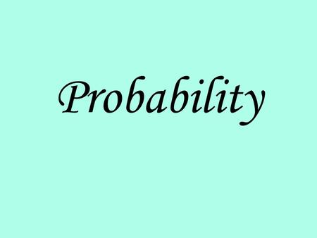 Probability. Experiment Something capable of replication under stable conditions. Example: Tossing a coin.