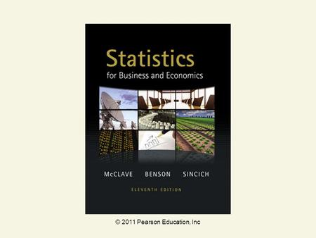 © 2011 Pearson Education, Inc. Statistics for Business and Economics Chapter 3 Probability.