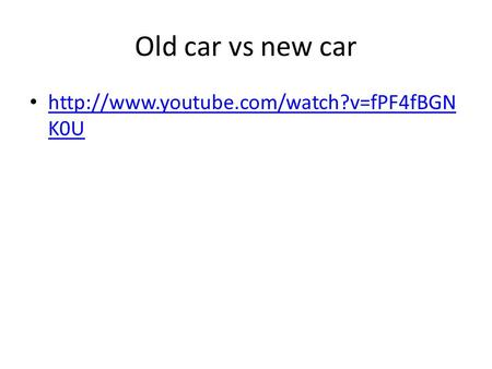 Old car vs new car  K0U  K0U.