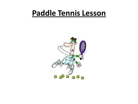 Paddle Tennis Lesson. Name ___________________________ Period ___________________________ Date ____________________________ COURT DIAGRAM 1. Side Line.