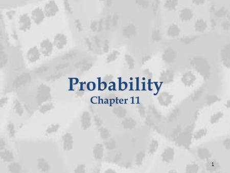 Probability Chapter 11 1.