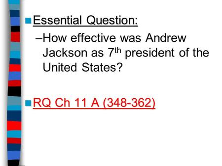 the good and bad sides of the presidency of andrew jackson