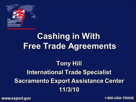 Cashing in With Free Trade Agreements