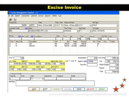 Excise Invoice Customized Software: Converting your THINKING into SOFTWARE.