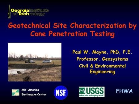 Geotechnical Site Characterization by Cone Penetration Testing