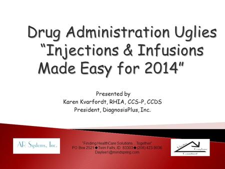 "Drug Administration Uglies ""Injections & Infusions Made Easy for 2014"""