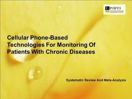 Cellular Phone-Based Technologies For Monitoring Of Patients With Chronic Diseases Systematic Review And Meta-Analysis.