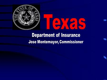 Texas Department of Insurance Jose Montemayor, Commissioner.