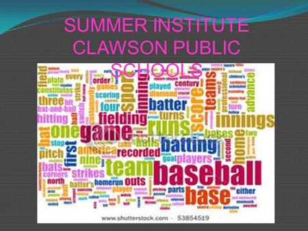 SUMMER INSTITUTE CLAWSON PUBLIC SCHOOLS. The Playing Field.