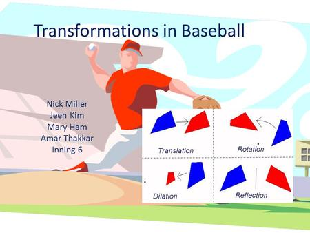 Transformations in Baseball