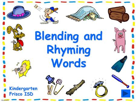 Blending and Rhyming Words