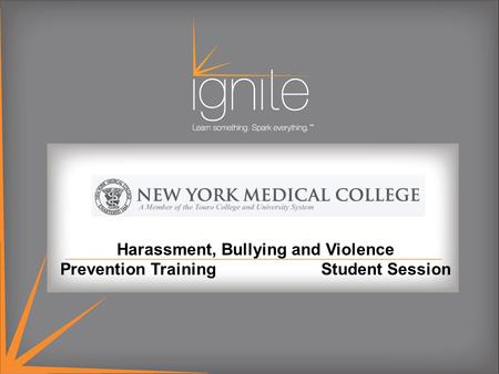 Harassment, Bullying and Violence Prevention Training Student Session.