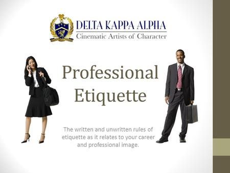 Business Etiquette 101 The Written And Unwritten Rules Of Etiquette As It Relates To Your Career ...