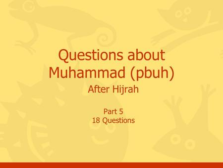 After Hijrah Part 5 18 Questions Questions about Muhammad (pbuh)