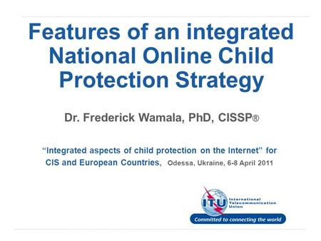Features of an integrated National Online Child Protection Strategy
