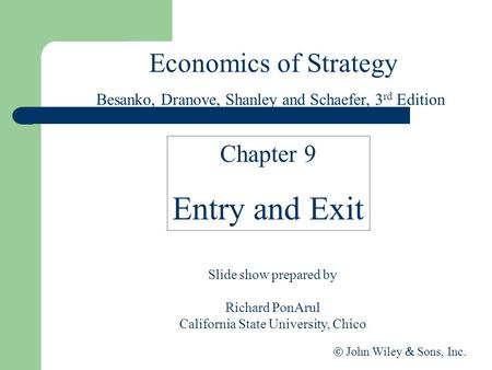 Entry and Exit Economics of Strategy Chapter 9