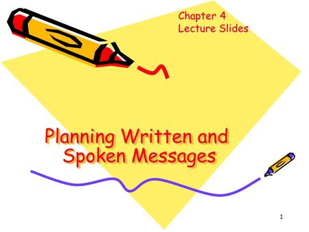 Planning Written and Spoken Messages