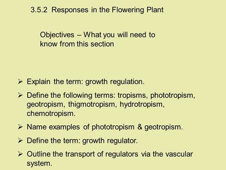 Responses in the Flowering Plant