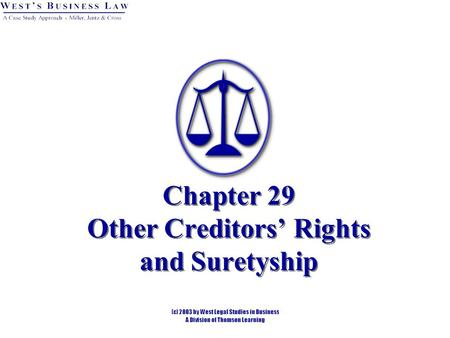 Chapter 29 Other Creditors' Rights and Suretyship.