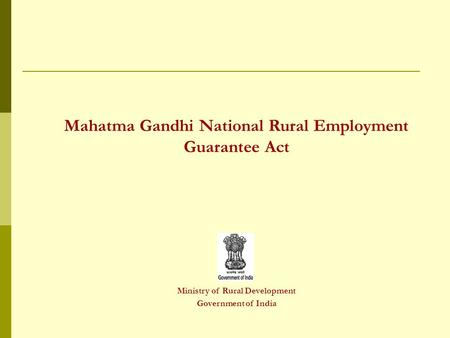 Mahatma Gandhi National Rural Employment Guarantee Act Ministry of Rural Development Government of India.