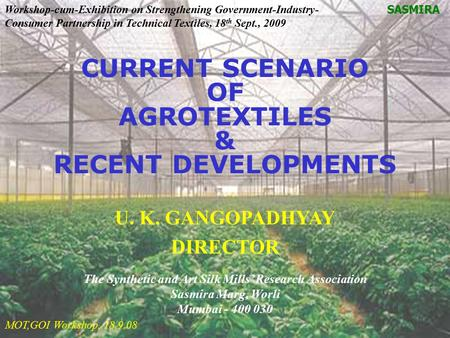CURRENT SCENARIO OF AGROTEXTILES & RECENT DEVELOPMENTS