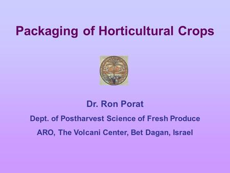 Packaging of Horticultural Crops