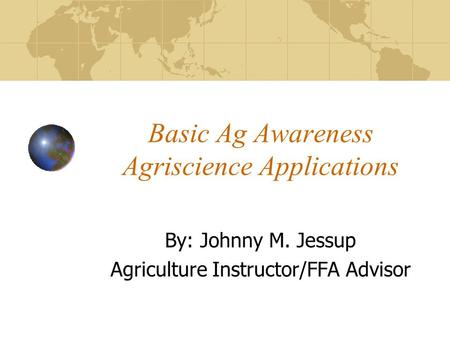 Basic Ag Awareness Agriscience Applications