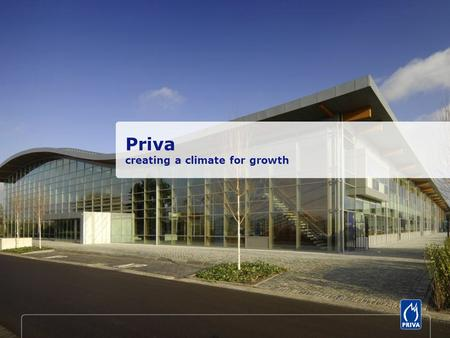 Priva creating a climate for growth. Priva creates sustainable solutions to the complex, global water, food and energy-related problems. Solutions in.